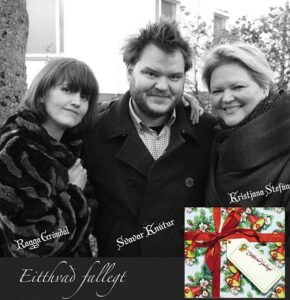 Something Beautiful from Iceland ~ Holiday Concert with Ragga Grondal, Svavar Knutur, and Kristjana Stefans