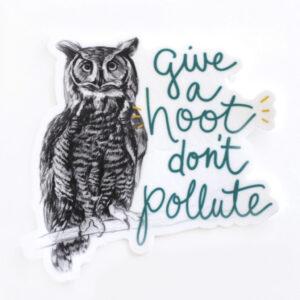 Amanda Surveski ~ Give Hoot Don't Pollute Sticker