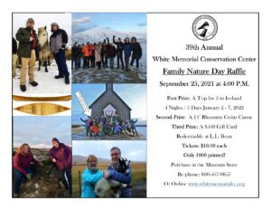 The 39th Annual Family Nature Day Raffle Ticket Sale!